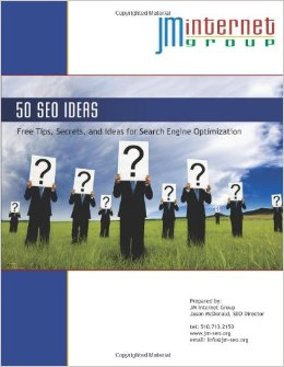 Fifty SEO Ideas Free Tips, Secrets, and Ideas for Search Engine Optimization written by Jason McDonald