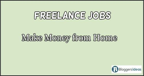 Best List of 10Freelance Jobs Make Money from Home