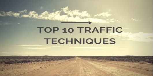 Top 10 Traffic Techniques