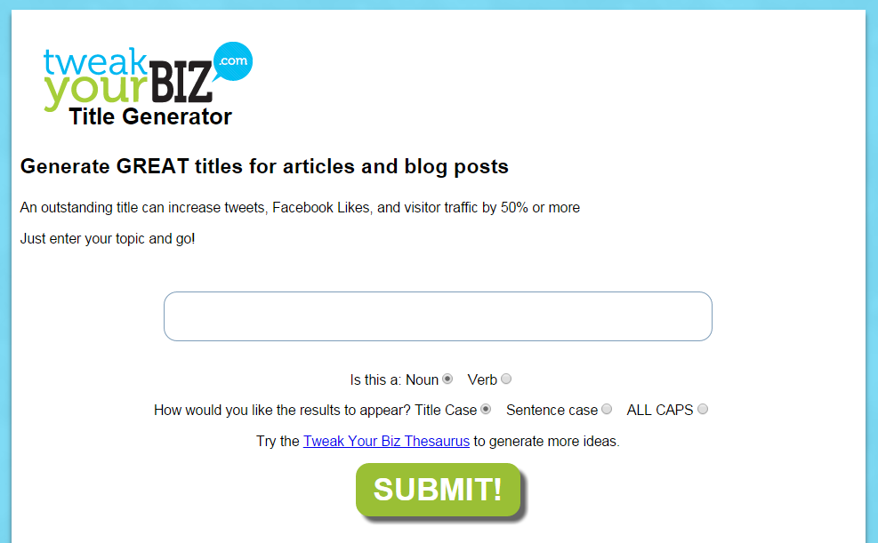 Tweak-Your-Biz-Title-Generator-Receives-Rave-Reviews-But-Have-You-Tried-It