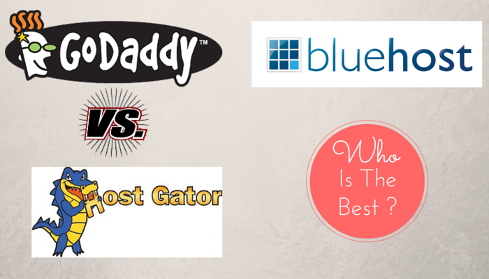 godaddy vs hostgator vs bluehost
