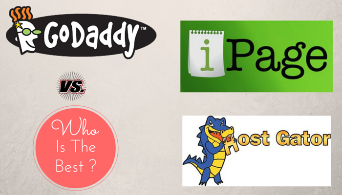 ipage vs Godaddy vs HostGator: Which hosting is better ?