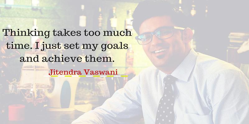 Jitendra Vaswani personal motivational quotes