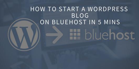 How to Start aWordPressBlog on Bluehost