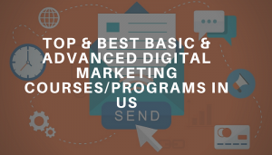Top Basic Advanced Digital Marketing Courses Programs in US