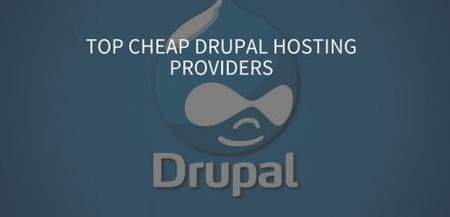 Top Cheap Drupal Hosting Providers