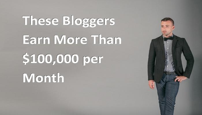 Bloggers earning huge money through blogs