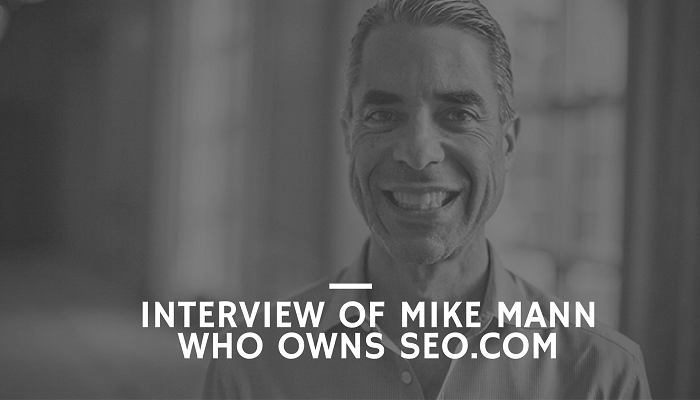 Interview of Mike Mann Who Owns SEO.com