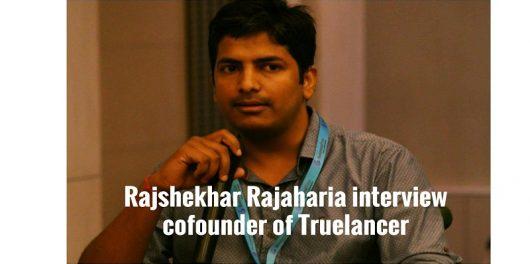 rajshekhar-rajaharia-interview-cofounder-of-truelanceral