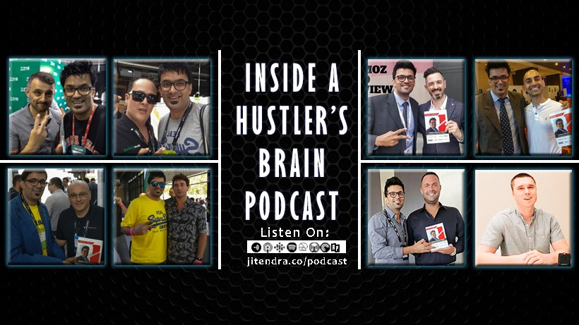 Inside a Hustlers Brain- Podcast For DIgital Marketing