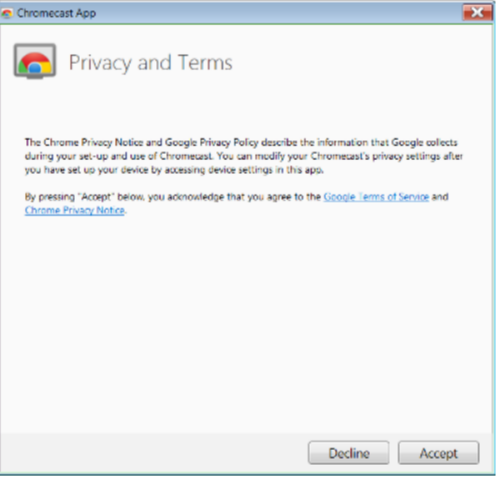 Privacy and Terms- set up Chroemcast for Windows 7