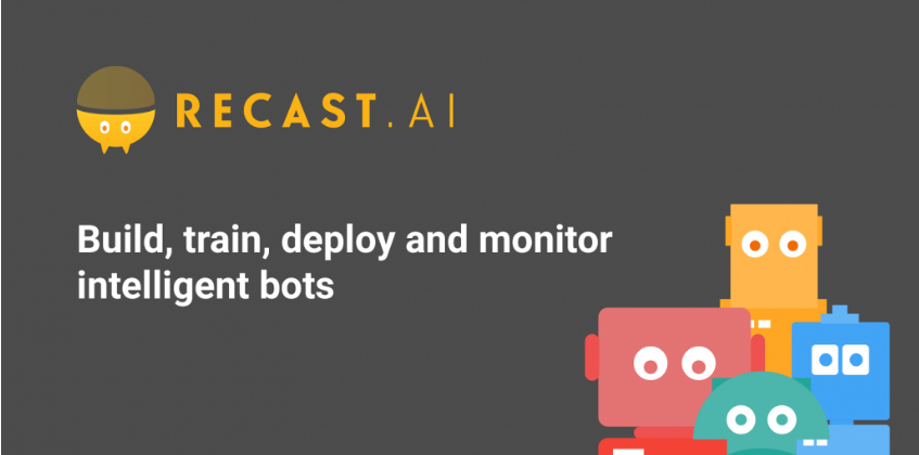 Recast.Ai- tool to build best Chatbot