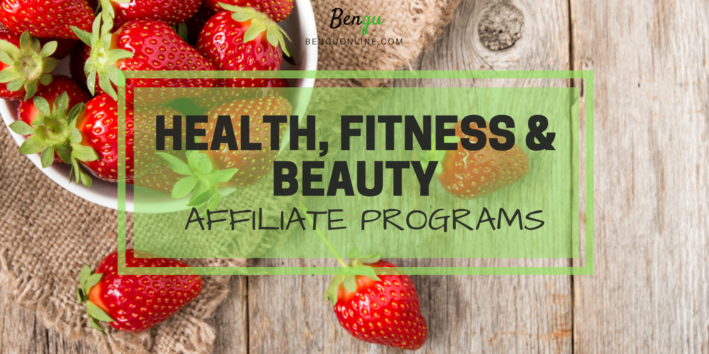 Health & Fitness- Affiliate Programs