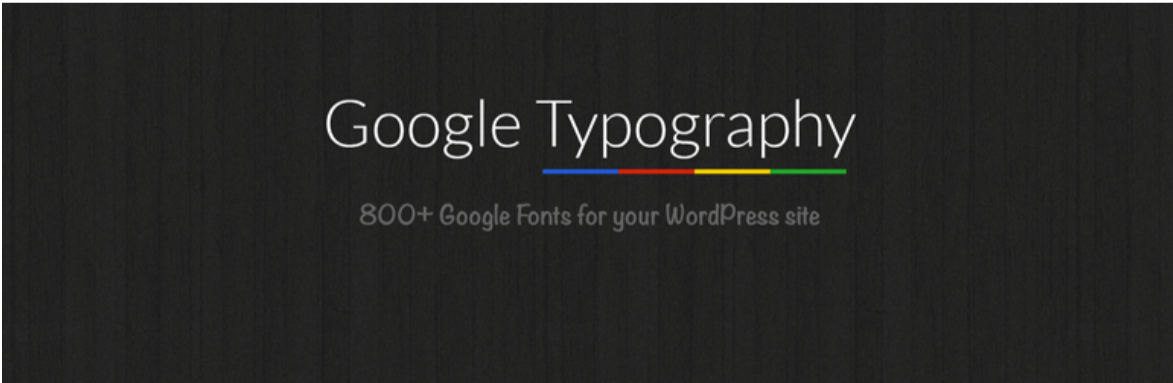 Google Typography — Typography WordPress Plugins