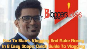 BloggersIdeas guide- How to start vlogging