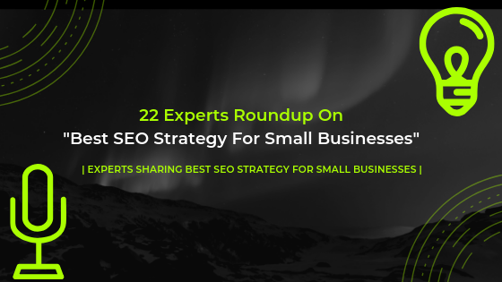 Best SEO Strategy For Small Businesses