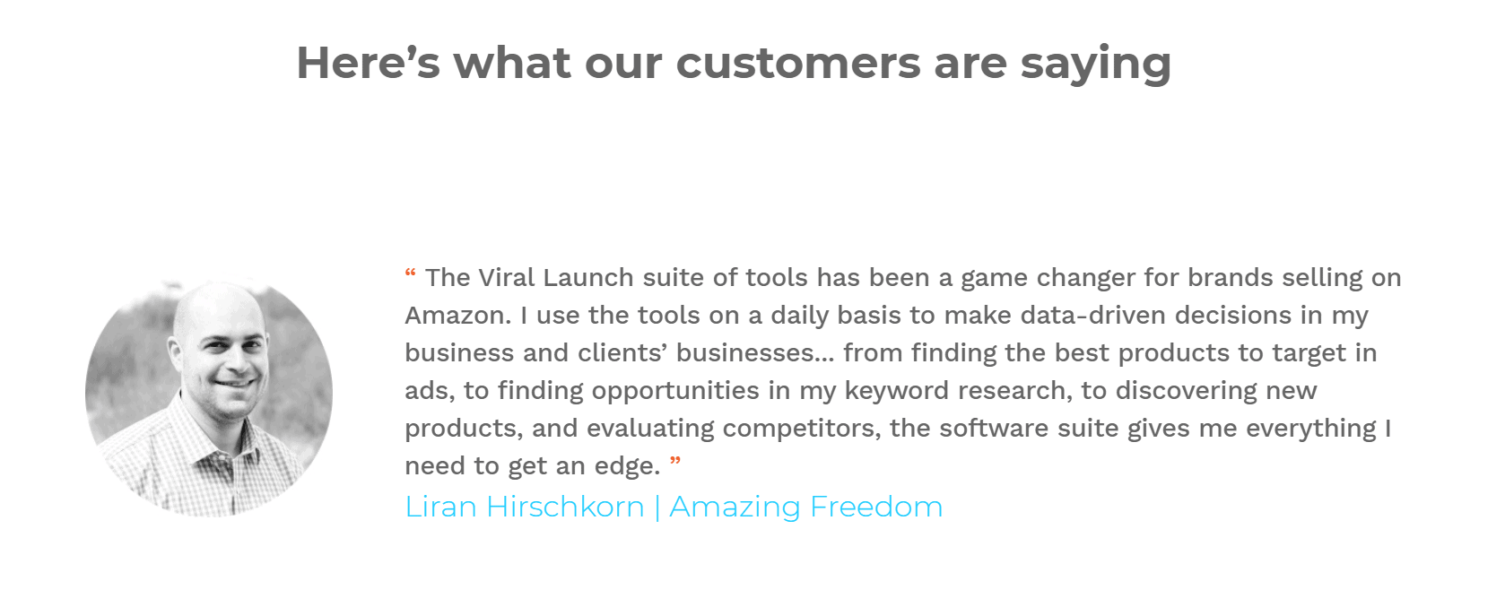 What Customers Are Saying Viral Launch