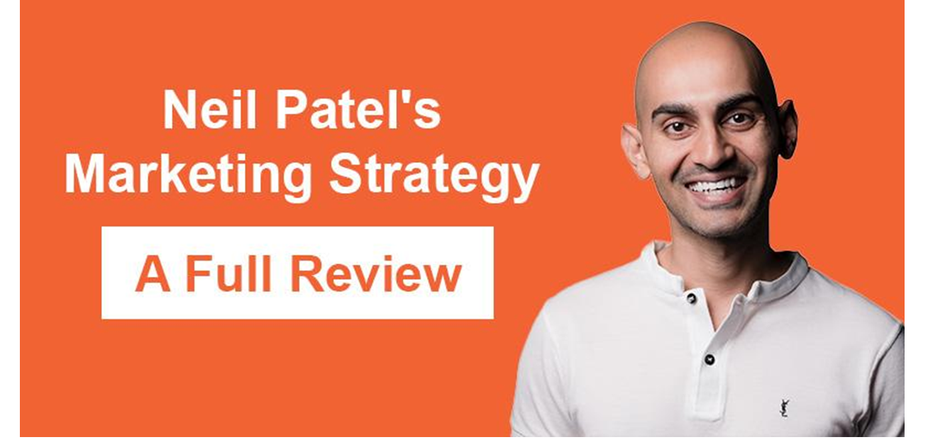 neil patel marketing Strategy reviews