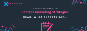 Content Marketing Strategies Roundup