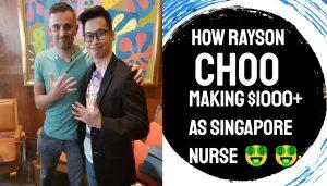 Rayson Choo Nurse side hustler