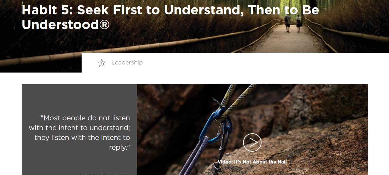 Seek First to Understand, Then to be Understood