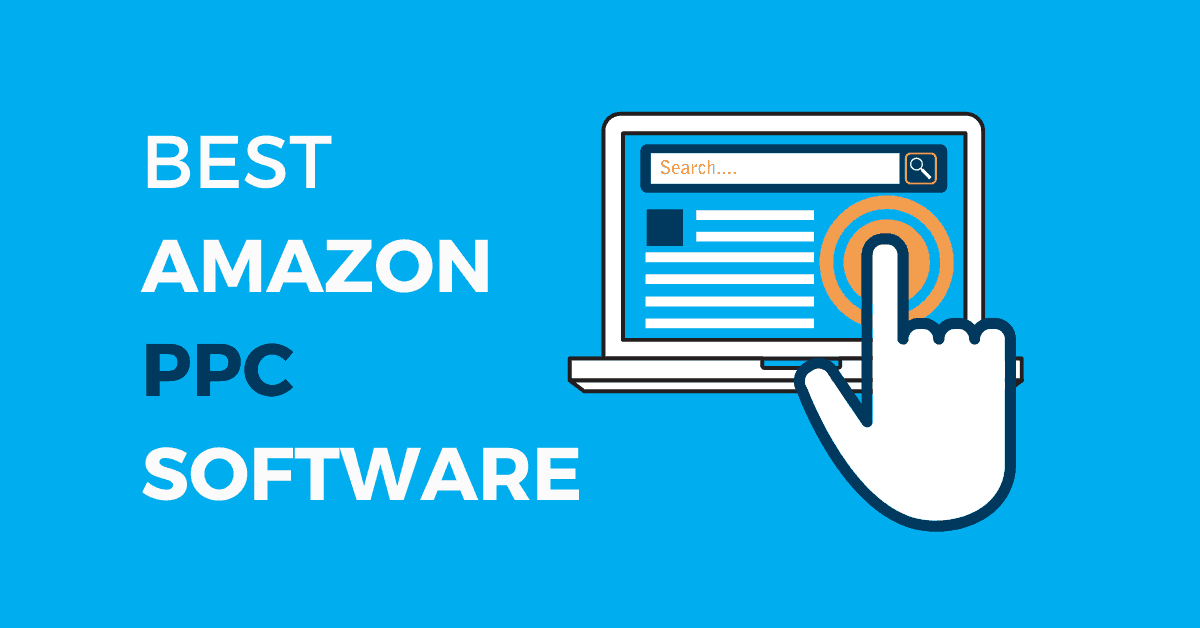 Best Amazon PPC Software