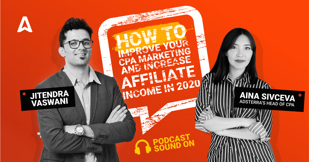Aina Sivtceva Head of CPA Department At Adsterra  Talks About Affiliate Marketing Strategies