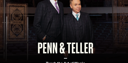 Penn and Teller masterclass review