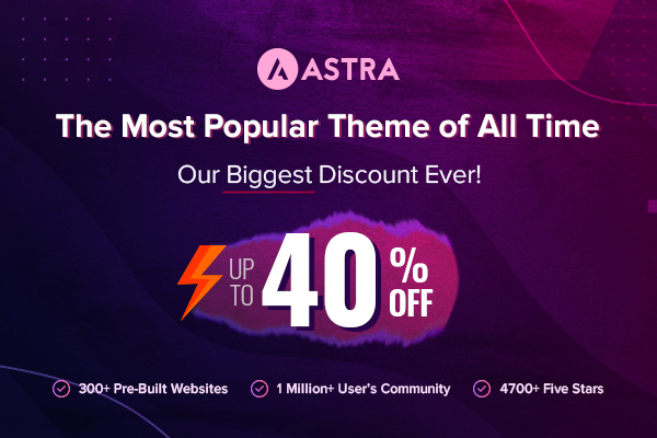 Astra Theme Black Friday Deals Save Upto 50% Limited Time Offer