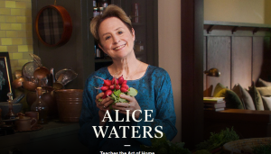 Alice-Waters-Teaches-Cooking-MasterClass