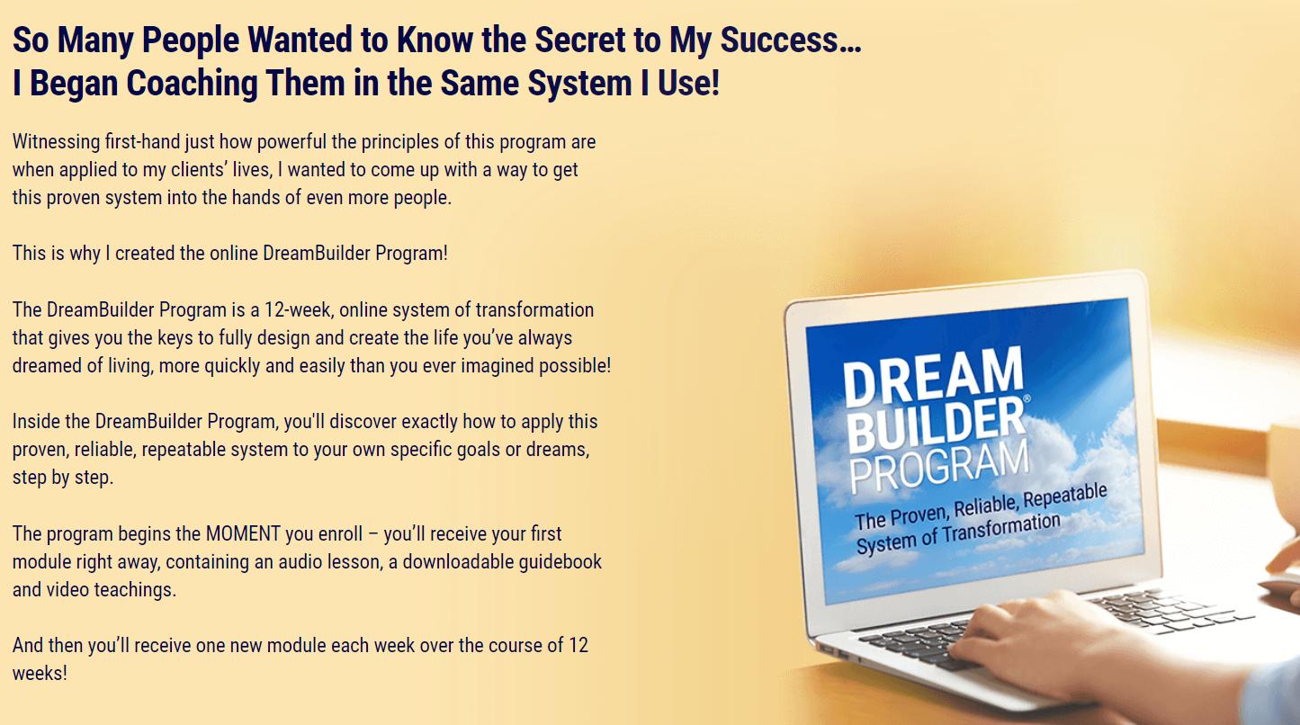 Dream Builder- System of Transformation