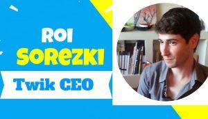Roi Sorezki CEO of Twik