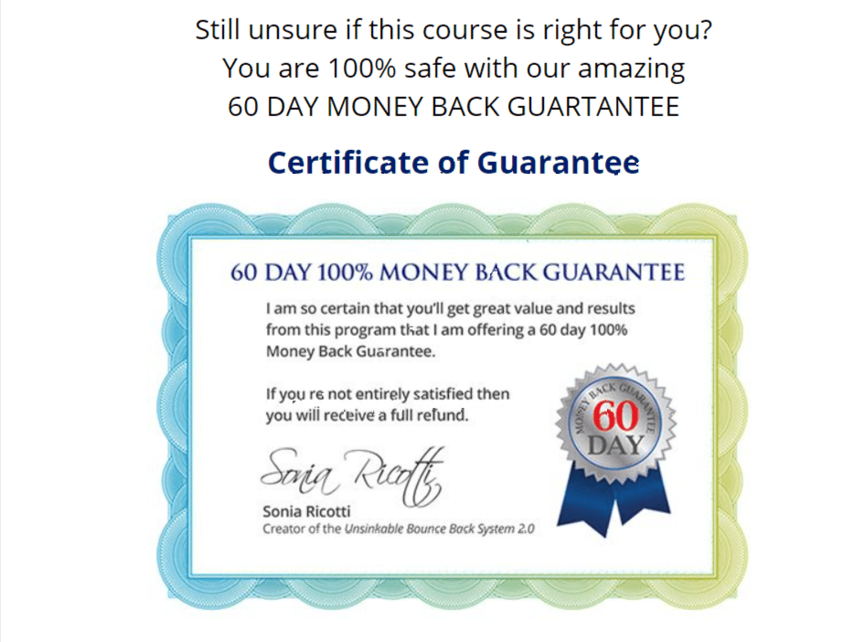 Certificate Gurantee - Unskinable Bounce back system