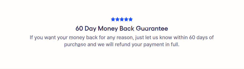 60- Day Money Back Gurantee